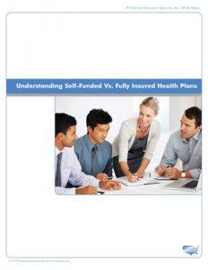 Understanding Self-Funded vs Fully Insured Health Plans