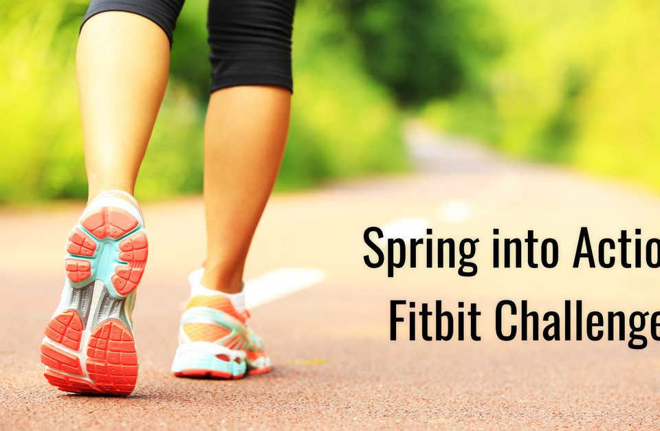 Spring into Action - Fitbit Challenge